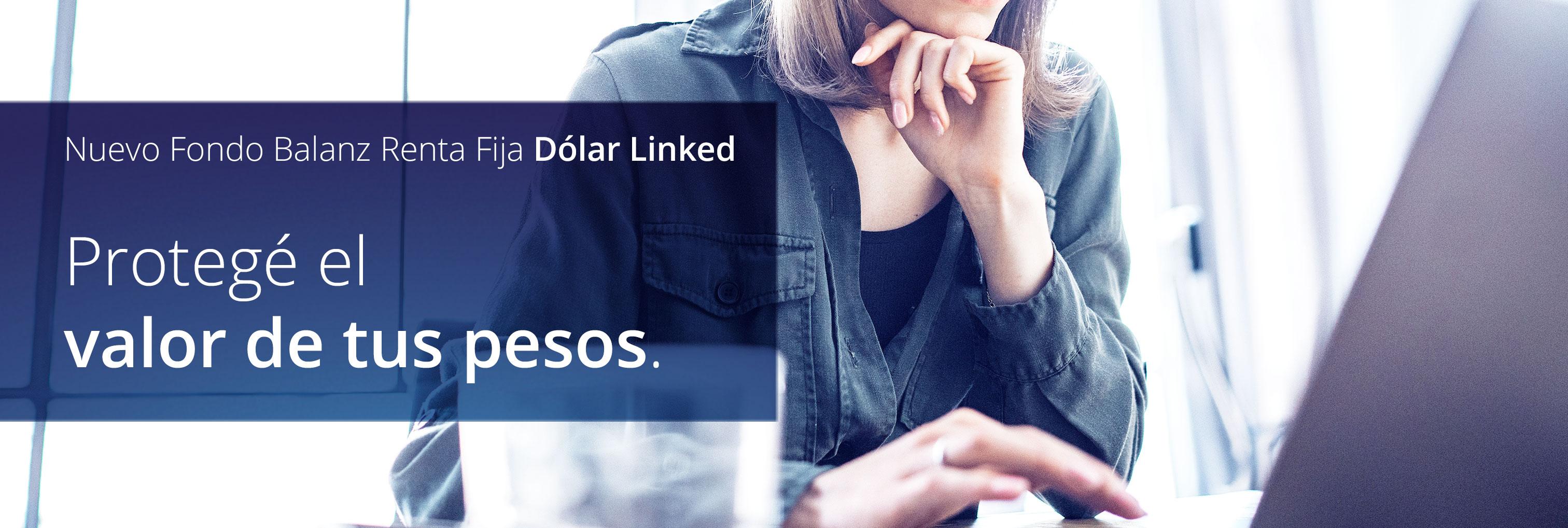 Nuevo Fondo Balanz Renta Fija Dolar Linked